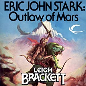 Eric John Stark: Outlaw of Mars Audiobook