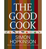 Simon Hopkinson [(The Good Cook)] [Author: Simon Hopkinson] published on (November, 2013)