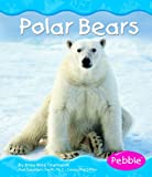 Polar Bears (Polar Animals)