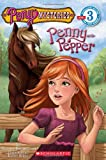 Scholastic Reader Level 3: Pony Mysteries #1: Penny and Pepper: Penny & Pepper