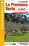 echange, troc FFRP - La Provence Verte... à pied : 27 promenades & randonnées