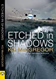 Etched in Shadows