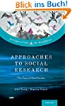 Approaches to Social Research: The Ca...