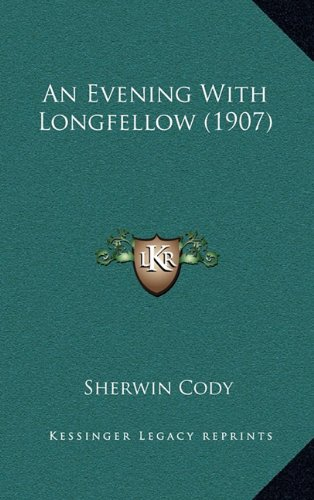 An Evening with Longfellow (1907)