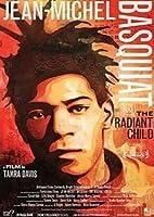 Jean-Michel Basquiat: The Radiant Child