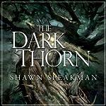 The Dark Thorn | Shawn Speakman