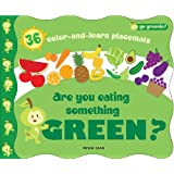 Go Greenie! Are You Eating Something Green?: 36 Color-and-Learn Placemats ~ Ryan Sias