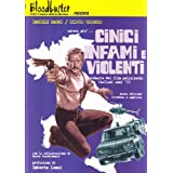 Ancora pi... Cinici infami e violenti (Dizionario dei film polizieschi italiani anni &#39;70)di Daniele Magni