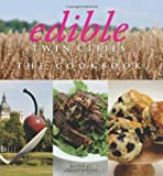 Edible Twin Cities: The Cookbook