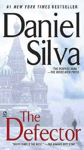 (THE DEFECTOR) BY SILVA, DANIEL(Author)Signet Book[Publisher]Mass Market Paperback{The Defector} on 06 Jul -2010 PDF
