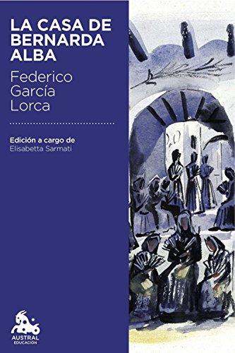 La casa de Bernarda Alba: Edición a cargo de Elisabetta Sarmati