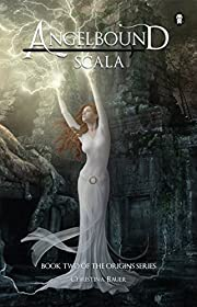 Scala (Angelbound Origins Book 2)