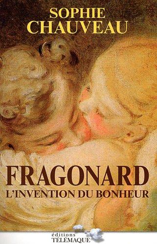 Fragonard : L'invention du bonheur