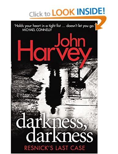 Darkness, Darkness - John Harvey