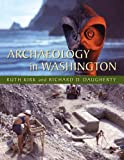 img - for Archaeology in Washington book / textbook / text book