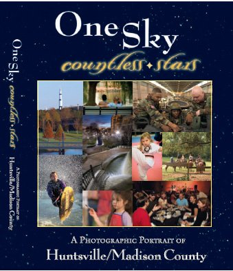 One Sky Countless Stars -- A Photographic Portrait of Huntsville/Madison County PDF