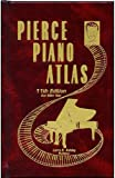Pierce Piano Atlas, 11th Edition (Hardcover)
