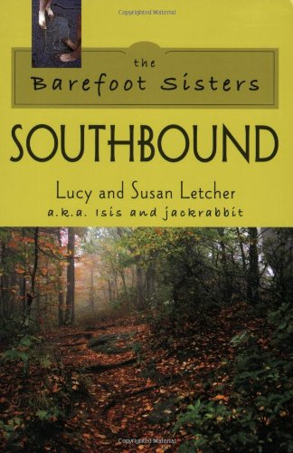 Barefoot Sisters Southbound, The (Adventures on the...