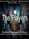 img - for THE PLAYERS: Earth - The Arena #1 book / textbook / text book