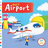 Sterling Children's Busy Airport (Busy Books)