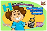 Hope Books Presents: What YOU Should Do During An Emergency?! (H is for Hope Books)