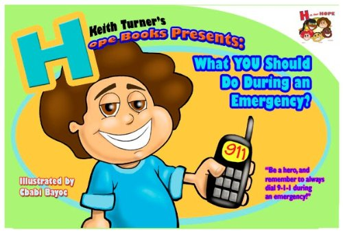 Hope Books Presents: What You Should Do During An Emergency?! (H Is For Hope Books) front-120504