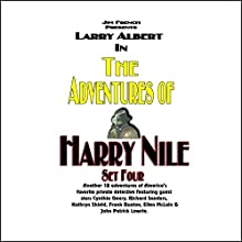 The Adventures of Harry Nile: Set Four Radio/TV Program by Jim French, Matthew Elliott Narrated by Larry Albert,  a full cast
