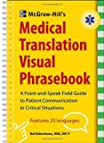 Product 0071801421 - Product title McGraw-Hill's Medical Translation Visual Phrasebook