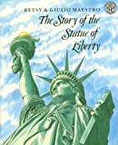 img - for The Story of the Statue of Liberty book / textbook / text book