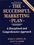 img - for The Successful Marketing Plan: A Disciplined and Comprehensive Approach by Roman G. Hiebing (1997-01-11) book / textbook / text book