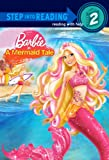 Barbie In A Mermaid Tale (Turtleback School & Library Binding Edition) (Step Into Reading: A Step 2 Book) (0606070311) by Webster, Christy