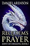 Requiem's Prayer (Dawn of Dragons Book 3) (English Edition)