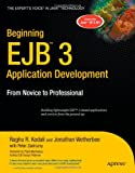 img - for Beginning EJB 3 Application Development: From Novice to Professional (Beginning: From Novice to Professional) book / textbook / text book