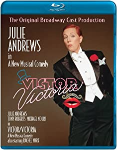 Victor Victoria: 1995 Broadway Production [Blu-ray]