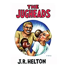 The Jugheads (       UNABRIDGED) by J.R. Helton Narrated by David Ledoux