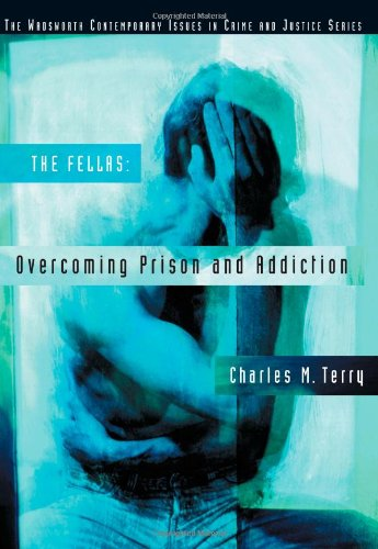 Overcoming Prison and Addiction (Wadsworth Contemporary...