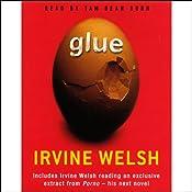 Glue   [Irvine Welsh]