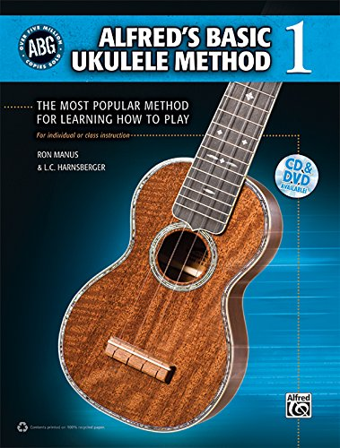 Alfred'S Basic Ukulele Method: The Most Popular Method For Learning How To Play