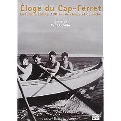 Eloge du Cap Ferret