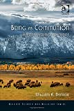 Being as Communion: A Metaphysics of Information (Ashgate Science and Religion)
