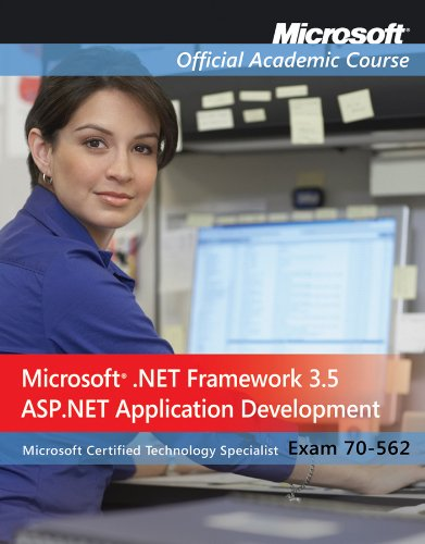 Exam 70-562, Package: Microsoft .NET Framework 3.5, ASP.NET Application Development