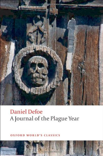 A Journal of the Plague Year (Oxford World's Classics)