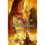 La loba de al Andalus (B de Books) (Historica (b De Bolsillo))