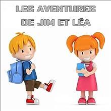 Les aventures de Jim et Léa Performance Auteur(s) :  Les galopins Narrateur(s) : Julie Bataille, Jean-Claude Donda, Sauvane Delanoé