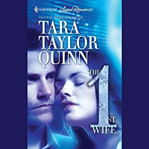 The First Wife | [Tara Taylor Quinn]