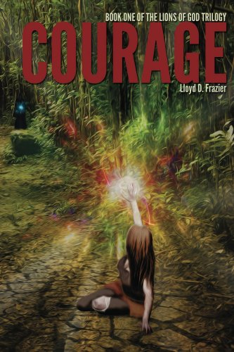 Free Kindle Book : Courage (The Lions of God Trilogy Book 1)