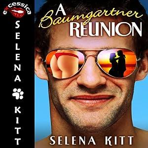 A Baumgartner Reunion | [Selena Kitt]