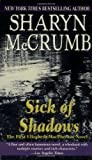 Sick of Shadows (0345356535) by McCrumb, Sharyn