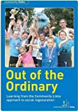 Out of the Ordinary: Learning from the Community Links Approach to Social Regeneration