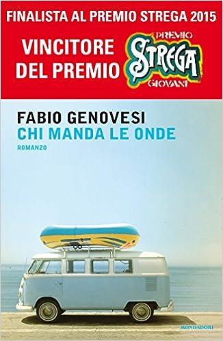 Fabio Genovesi, Chi manda le onde